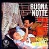 Cover: Rocco Granata - Rocco Granata / Buona Notte / Wenn die Sonne scheint
