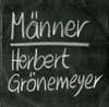 Cover: Herbert Grönemeyer - Herbert Grönemeyer / Männer / Amerika