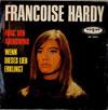 Cover: Francoise Hardy - Francoise Hardy / Frag den Abendwind / Wenn dieses Lied erklingt