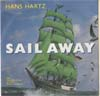Cover: Hans Hartz - Hans Hartz / Sail Away (Engl.) / Sail Away (Deutsch)