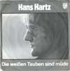 Cover: Hans Hartz - Hans Hartz / Die weißen Tauben sind müde /  Winter Nr. 34
