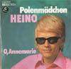 Cover: Heino - Heino / Polenmädchen / O Annemarie