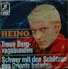 Cover: Heino - Heino / Treue Bergvagabunden / Schwer mit den schätzen des Orient beladen