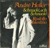 Cover: Andre Heller - Andre Heller / Schnucki, ach Schnucki / Rudolfo Valentino