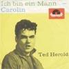 Cover: Ted Herold - Ted Herold / Caroline / Ich bin ein Mann