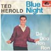 Cover: Ted Herold - Blue Night / Da Doo Ron Ron