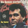 Cover: Ted Herold - Ted Herold / Die Besten sterben jung (Running Scared) / Der Spieler