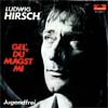 Cover: Hirsch, Ludwig - Gel Du magst mi / Jugendfrei (NUR COVER)