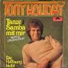 Cover: Tony Holiday - Tony Holiday / Tanze Samba mit mir / Die Hoffnung bleibt