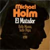 Cover: Michael Holm - Michael Holm / El Matador / Hello Mama Hello Papa