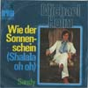 Cover: Michael Holm - Michael Holm / Wie der Sonnenschein (Shalala oh oh) / Sandy
