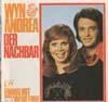 Cover: Andrea Horn und Wyn Hoop - Andrea Horn und Wyn Hoop / Der Nachbar / Einmal mit Dir um die Erde (Wyn & Andrea)