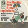 Cover: (New Orleans) Hot Dogs - (New Orleans) Hot Dogs / Die Moritat vom Hintertupferbene / Mariechen saß weinend im Garten