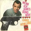 Cover: Chris Howland - Chris Howland / Wenn ich James Bond wär / Jenkka Jenkka Blindekuh (Letkiss)