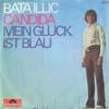 Cover: Bata Illic - Bata Illic / Candida / Mein Glückl ist blau