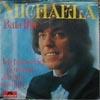 Cover: Bata Illic - Bata Illic / Michaela / Ich hab so viel in deinen Augen gesehn