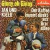 Cover: Jan & Kjeld - Jan & Kjeld / Ginny oh Ginny / Der Kaffe kommt direkt aus Brasiien