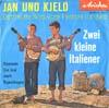 Cover: Jan & Kjeld - Jan & Kjeld / Zwei kleine Italiener /Kommen Sie mal nach Kopenhagen