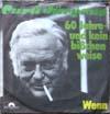 Cover: Curd Jürgens - Curd Jürgens / 60 Jahre und kein bisschen Weise /Wenn