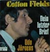 Cover: Udo Jürgens - Cotton Fields / Dein letzter Brief