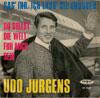 Cover: Udo Jürgens - Udo Jürgens / Sag ihr ich lass sie grüßen / Du sollst die Welt für mich sein