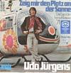 Cover: Udo Jürgens - Udo Jürgens / Zeig mir den Platz an der Sonne (Das Lied der Fernsehlotterie 71) / Wenn Du mich liebst