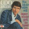 Cover: Udo Jürgens - Udo Jürgens / Was ich dir sagen will / Immer wieder geht die Sonne auf