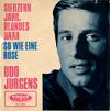 Cover: Udo Jürgens - Udo Jürgens / Siebzehn Jahr blondes Haar / So wie eine Rose