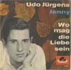 Cover: Jürgens, Udo - Jenny / Wo mag die Liebe sein