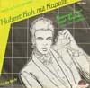 Cover: Hubert Kah - Hubert Kah / Einmal nur mit Erika (dieser Welt entfliehen) / Für die Nacht