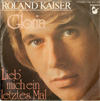 Cover: Roland Kaiser - Roland Kaiser / Goria / Lieb mich ein letztes Mal
