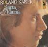 Cover: Roland Kaiser - Roland Kaiser / Santa Maria / Wer träumt nachts nicht gern allein
