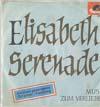 Cover: Günter Kallmann Chor - Günter Kallmann Chor / Elisabeth Serenade / Musik zum Verlieben