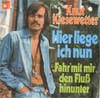 Cover: Knut Kiesewetter - Knut Kiesewetter / Hier liege ich nun / Fahr mit mir den Fluß hinunter