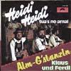 Cover: Klaus und Ferdl - Klaus und Ferdl / Heidi Heidi tuas no amal / Alm-Gstanzln