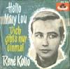 Cover: Rene Kollo - Rene Kollo / Hello Mary Lou / Dich gibt es nur einmal
