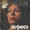 Cover: Su Kramer - Su Kramer / Kinder der Liebe / Weste weiss