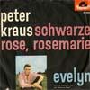 Cover: Peter Kraus - Peter Kraus / Scharze Rose Rosemarie / Evelyn