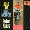 Cover: Peter Kraus - Solo Tu / Blue Melodie