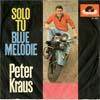 Cover: Peter Kraus - Peter Kraus / Solo Tu / Blue Melodie
