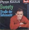 Cover: Peter Kraus - Peter Kraus / Sweety / Straße der Sehnsucht