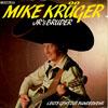 Cover: Mike Krüger - Mike Krüger / JR´s Bruder / Leute geht zur Bundeswehr