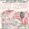 Cover: Mike Krüger - Mike Krüger / Seit ich hie wohne (Mama Leone) / Der Park Song