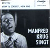 Cover: Manfred Krug - Manfred Krug / Rosetta / Wenn Du schläafts mein Kind