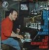 Cover: Paul Kuhn - Paul Kuhn / Es gibt kein Bier auf Hawaii / Bier Bier Bier ist die Seele vom Klavier
