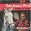 Cover: Martin Lauer - Martin Lauer / Sein bestes Pferd / Pferde und Sättel