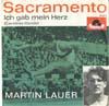 Cover: Martin Lauer - Martin Lauer / Sacramento / Ich gab mein Herz