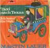 Cover: Martin Lauer - Martin Lauer / Taxi nach Texas / Ich kenn die Welt