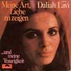 Cover: Daliah Lavi - Daliah Lavi / Meine Art Liebe zu zeigen / und meine Traurigkeit