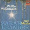Cover: Zarah Leander - Zarah Leander / Weisse Weihnacht (White Christmas) / Ave Maria